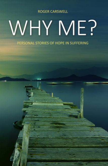 Why me? Personal stories of hope in suffering [eBook]