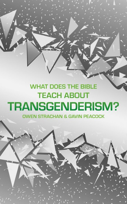 What Does the Bible Teach about Transgenderism? A Short Book on Personal Identity [Hardback]