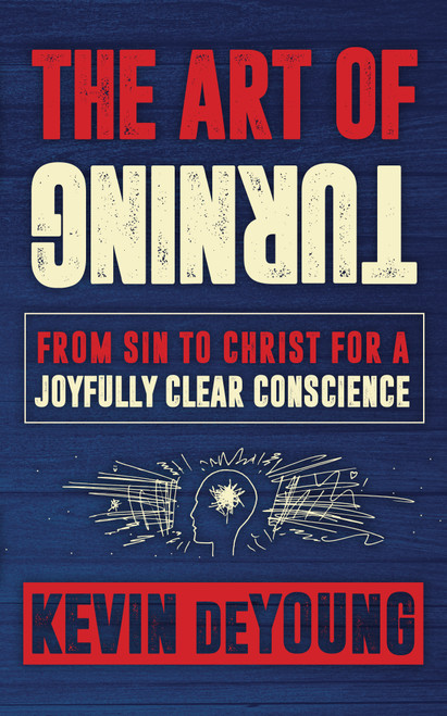 The Art of Turning From sin to Christ for a joyfully clear conscience [Paperback]