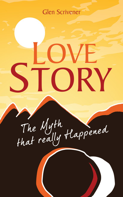 Love Story The myth that really happened [Paperback]