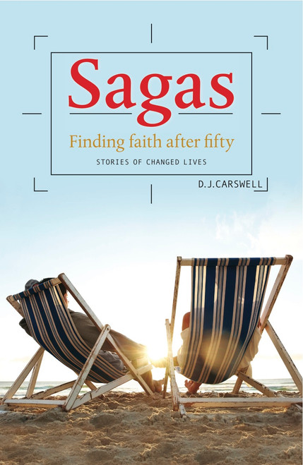 Sagas: Finding Faith After 50 Stories of Changed Lives [Paperback]
