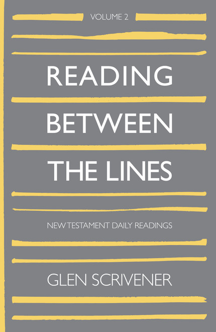 Reading Between The Lines: Volume 2 New Testament Daily Readings [Hardback]