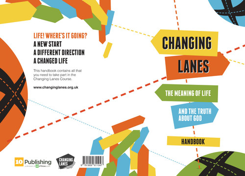 Changing Lanes The Meaning to Life and the Truth about God [Paperback]
