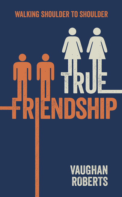 True Friendship Walking through life with your Christian Friends [Paperback]