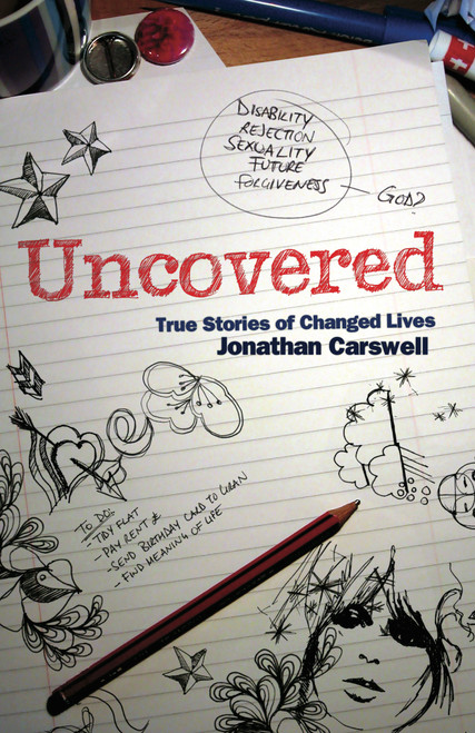 Uncovered True Stories of Changed Lives [Paperback]