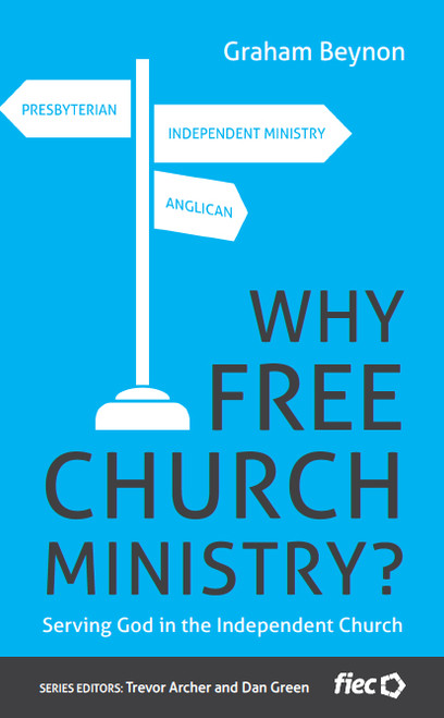 Why Free Church Ministry? [Paperback]