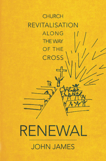 Renewal Church revitalisation along the way of the cross [Paperback]