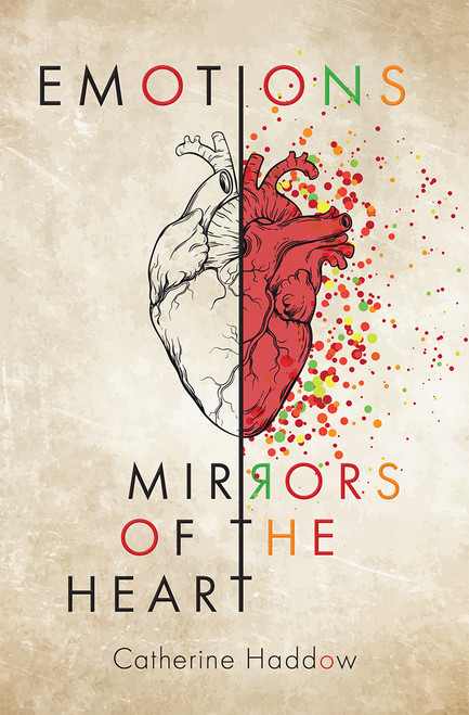 Emotions Mirrors of the Heart [Paperback]