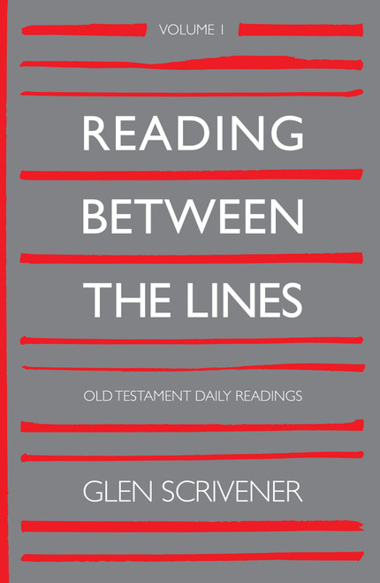 Reading Between the Lines: Volume 1 Old Testament Daily Readings [Hardback]