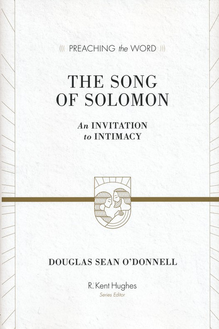 The Song of Solomon [Preaching the Word] [Hardback]