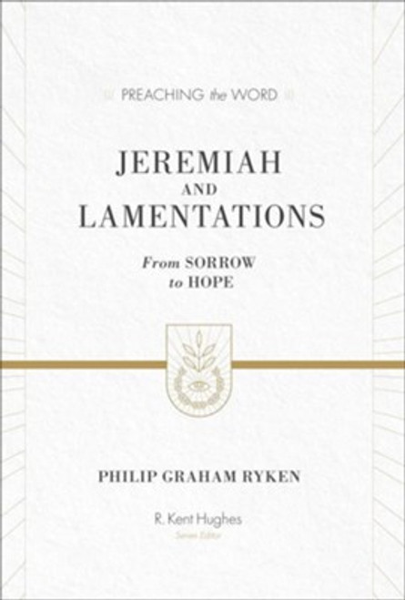 Jeremiah and Lamentations [Preaching the Word] [Hardback]
