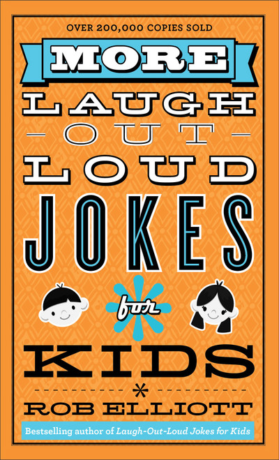 More Laugh-Out-Loud Jokes for Kids [Paperback]