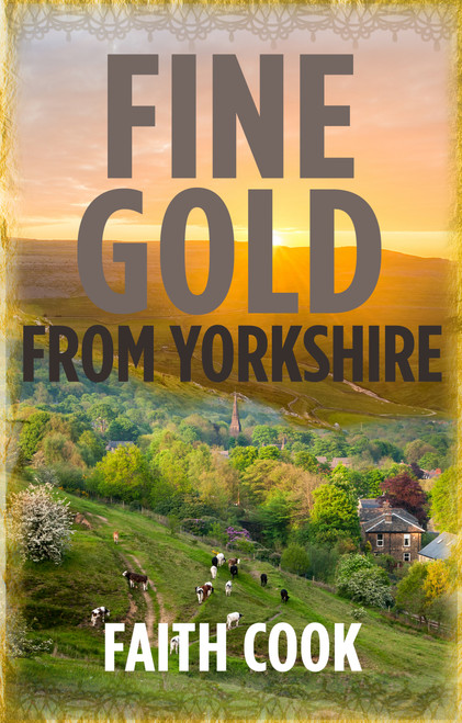 Fine Gold From Yorkshire [Paperback]