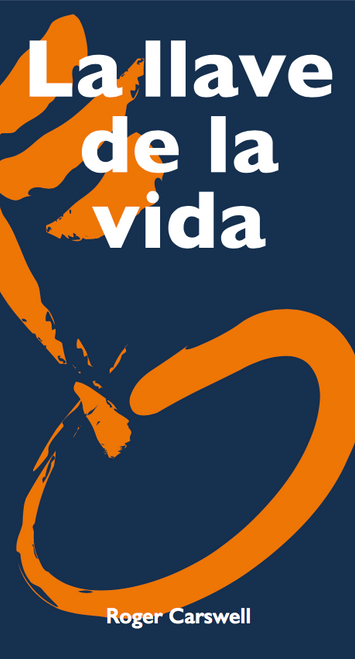 Key to Life Tract Spanish Edition [Tract/Booklet]