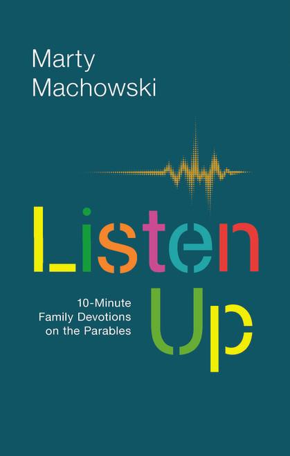Listen Up Ten-Minute Family Devotions on the Parables [Paperback]