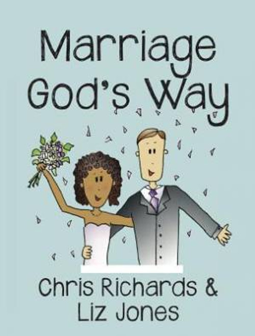 Marriage God's Way [Tract/Booklet]