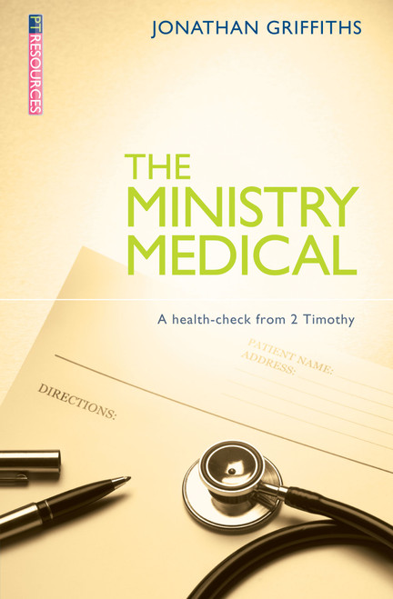 Ministry medical A health-check from 2 Timothy [Paperback]