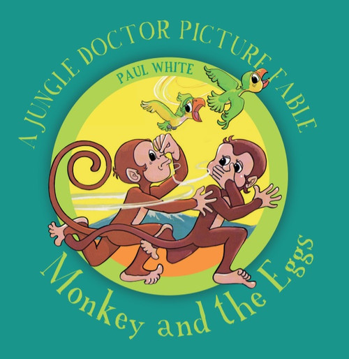 Monkey and the Eggs [Paperback]
