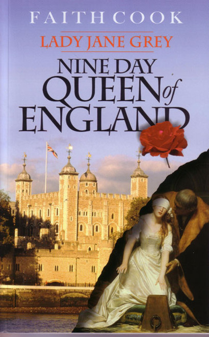 Nine Day Queen of England Lady Jane Grey [Paperback]