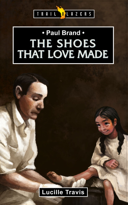 Paul Brand The Shoes That Love Made [Paperback]