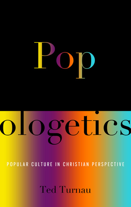 Popologetics Popular Culture in Christian Perspective [Paperback]