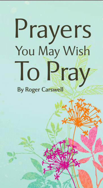 Prayers You May Wish to Pray [Tract/Booklet]