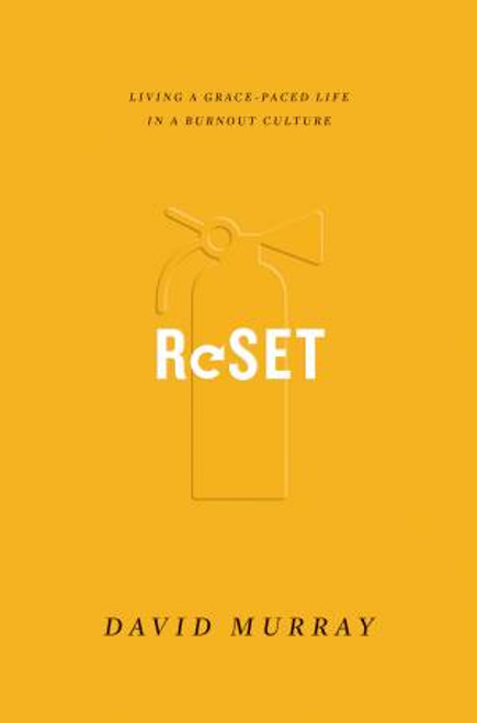 Reset Living a Grace-Paced Life in a Burnout Culture [Paperback]
