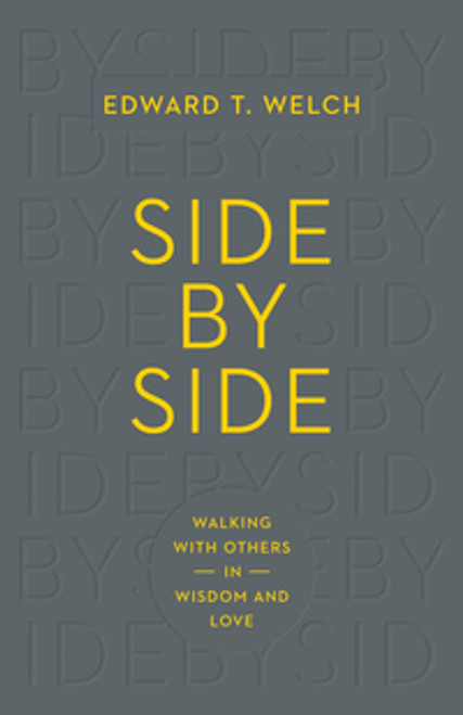 Side by Side Walking with Others in Wisdom and Love [Paperback]