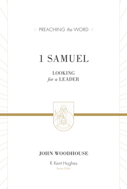 1 Samuel [Preaching the Word] Looking for a Leader [Hardback]