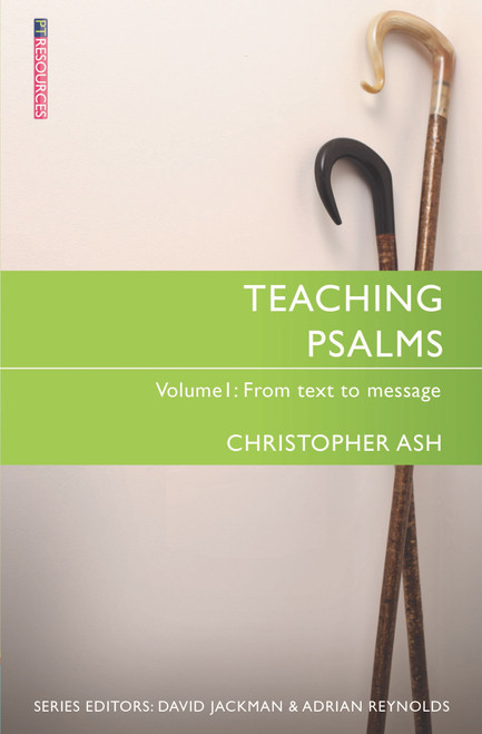 Teaching Psalms Vol. 1 From Text to Message [Paperback]