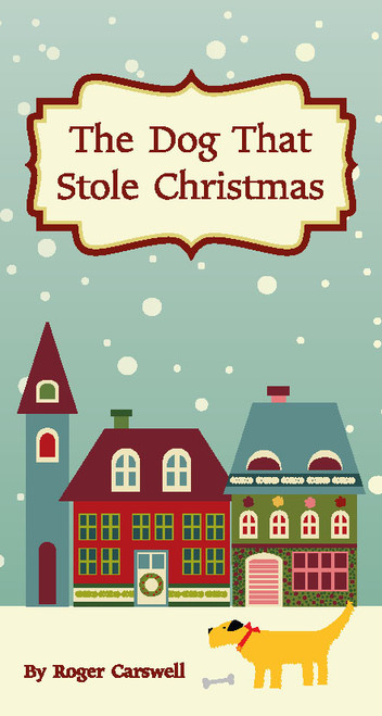 The Dog That Stole Christmas [Tract/Booklet]