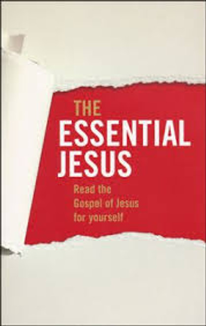 The Essential Jesus Read the Gospel of Jesus for Yourself [Paperback]