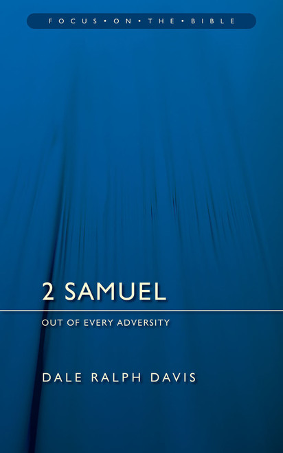 2 Samuel Out of Every Adversity [Paperback]