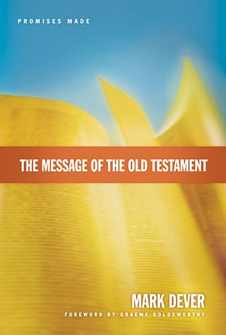 The Message of the Old Testament Promises Made [Hardback]