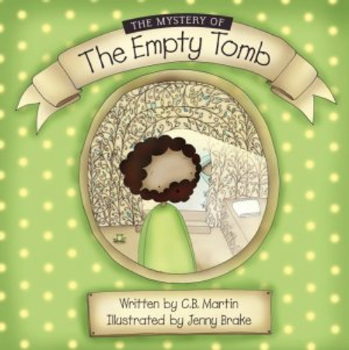 The Mystery of the Empty Tomb The Story of Jesus [Paperback]