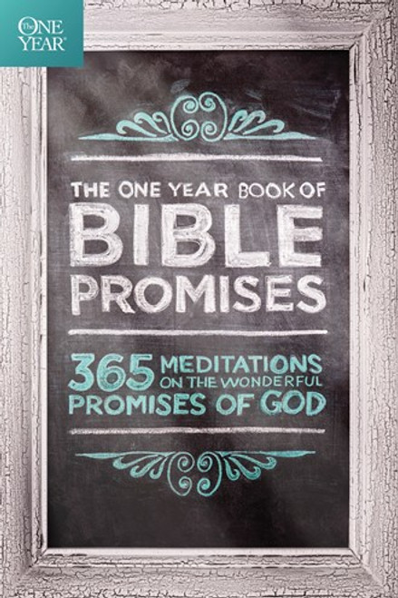 The One Year Book of Bible Promises 365 Meditations on the Wonderful Promises of God [Paperback]