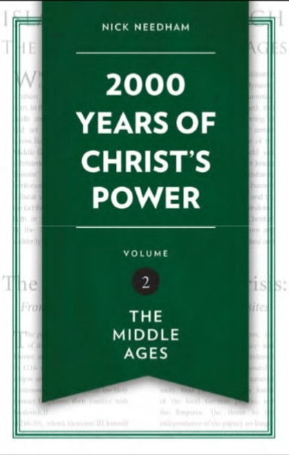 2000 Years of Christ's Power Vol 2 The Middle Ages [Hardback]