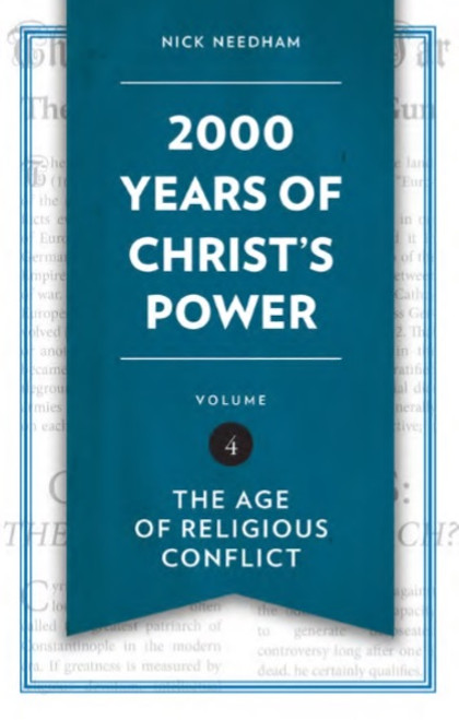 2000 Years of Christ's Power Vol 4 The Age of Religious Conflict [Hardback]