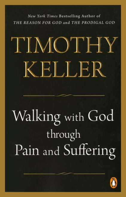 Walking With God Through Pain and Suffering [Paperback]