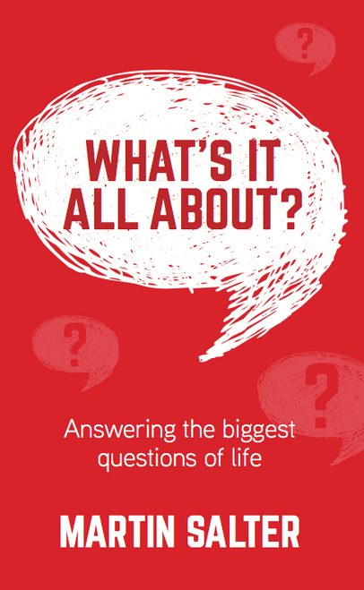What's it all about? Answering life's biggest questions [Paperback]