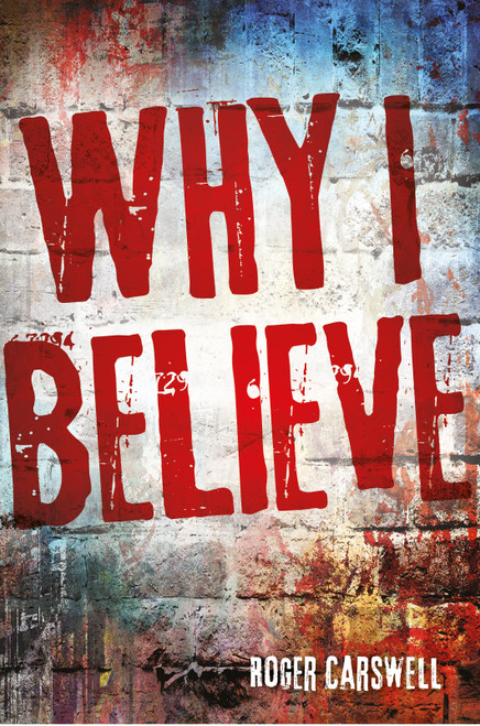 Why I Believe [Paperback]