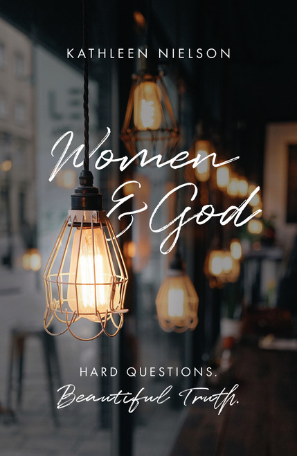 Women and God Hard Questions, Beautiful Truth [Paperback]