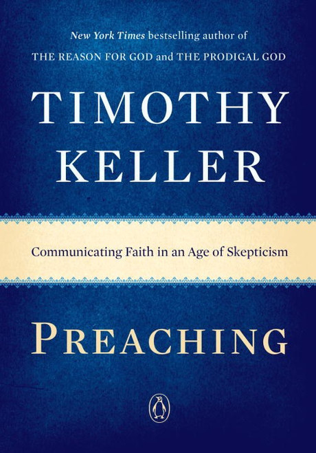 Preaching Communicating Faith in an Age of Skepticism [Paperback]