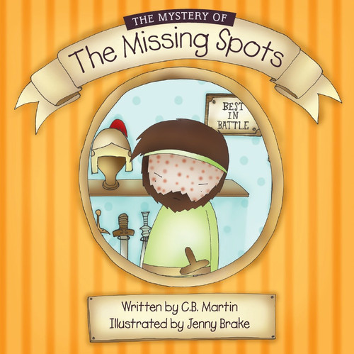 The Mystery of the Missing Spots The story of Naaman [eBook]