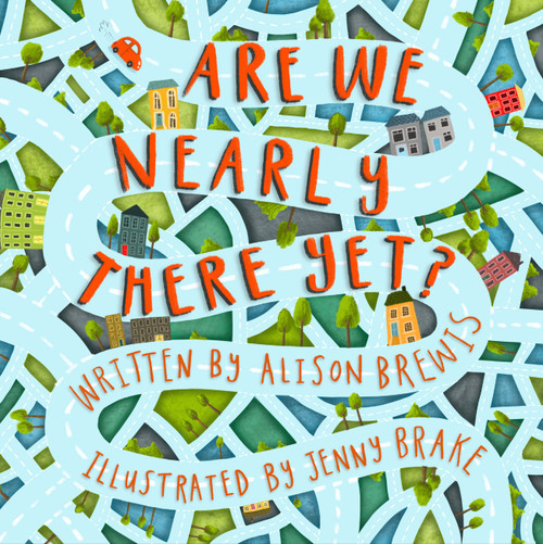 Are We Nearly There Yet? [Paperback]