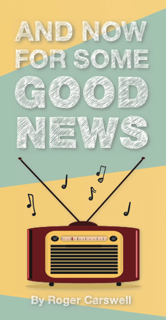 And Now For Some Good News tract [Tract/Booklet]