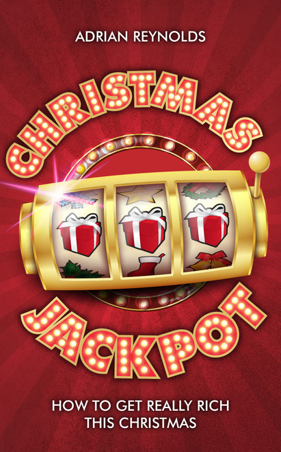 Christmas Jackpot How to get really rich this Christmas [Paperback]