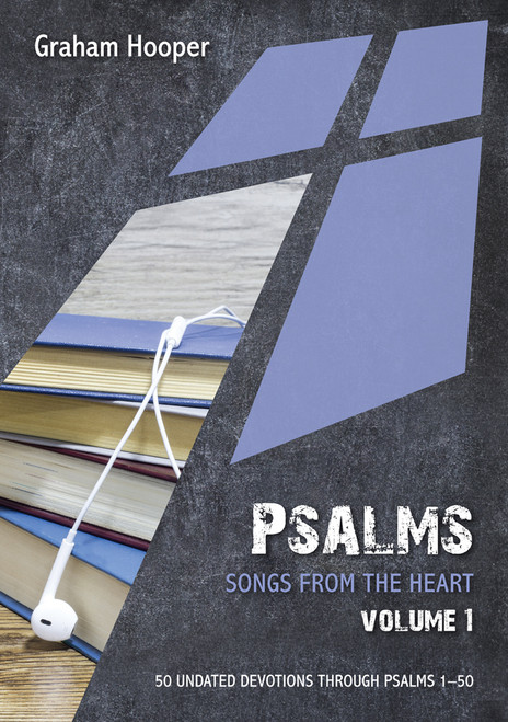 Psalms: Songs from the heart (Volume 1) 50 Undated Bible Readings [Paperback]