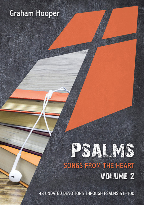 Psalms: Songs from the heart (Volume 2) 48 Undated Bible Readings [Paperback]
