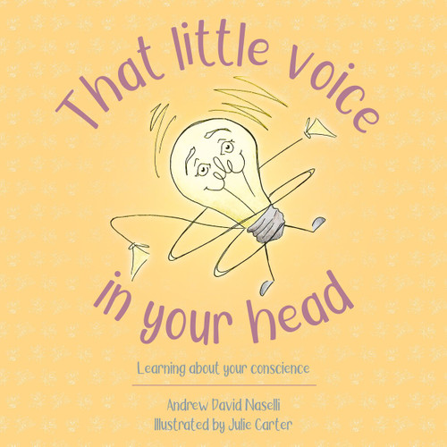 That Little Voice In Your Head Learning about your Conscience [Hardback]